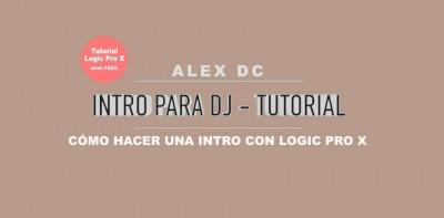 Como hacer una intro de DJ con Logic Pro X tutorial